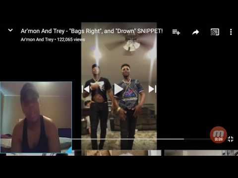 REACTION VIDEO TO AR'MON AND TREY BAGS RIGHT AND DROWN SNIPPET