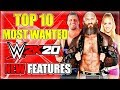 WWE 2K20: TOP 10 MOST WANTED NEW FEATURES