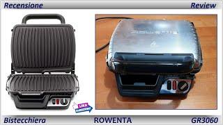 Recensione Bistecchiera Rowenta GR3060 Comfort (Full-HD)