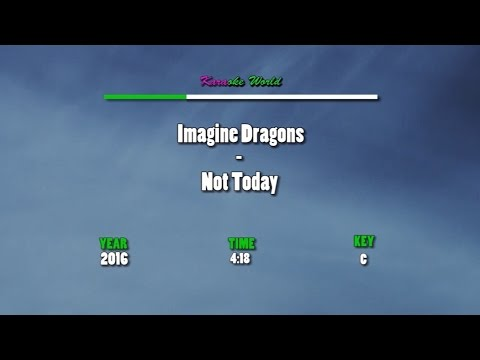 Imagine Dragons - Not Today (Karaoke/Instrumental)