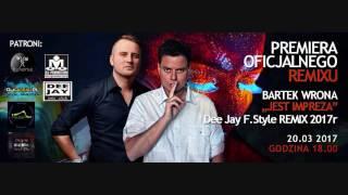 Bartek Wrona - Jest Impreza (Dee Jay F.Style Radio Remix)