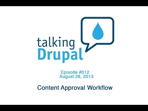 Talking Drupal #012 - Content Approval Workflow - YouTube