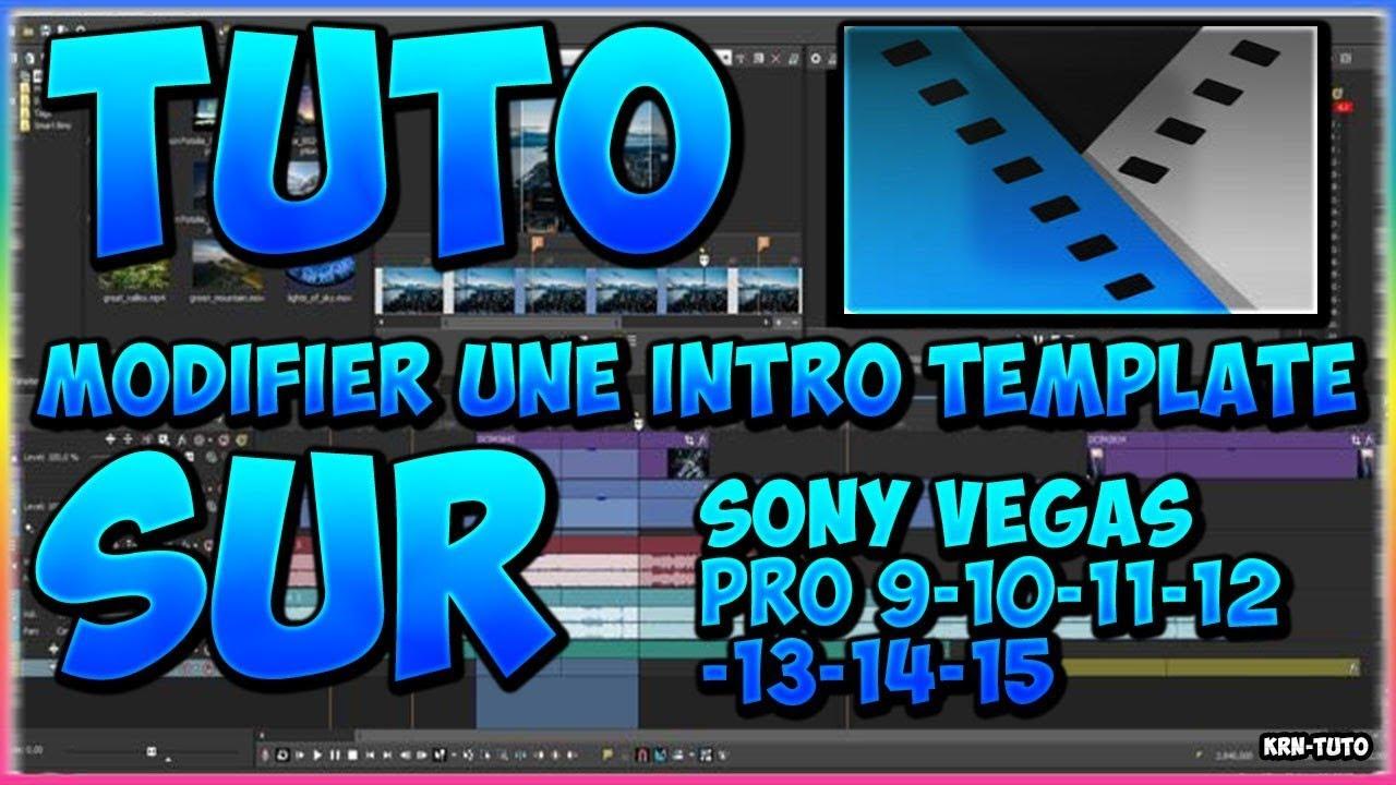 Tuto Modifier Une Intro Template Sony Vegas Pro 15