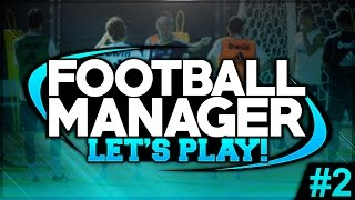 CLYNE CRIES! - FOOTBALL MANAGER 2015 #02