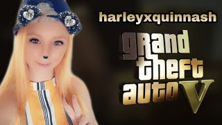 GTA5 live with harleyxquinnash