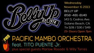 Pacific Mambo Orchestra Feat. Tito Puente Jr. - November 6 2013 - Belly Up - Solano Beach, CA