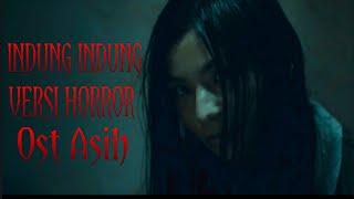 Download Video Indung Indung Horror Ost Asih - Risa Saraswati MP3 3GP MP4