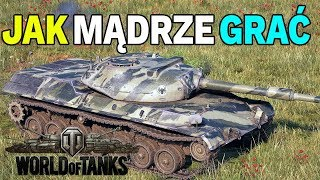 JAK MĄDRZE GRAĆ W WORLD OF TANKS