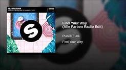 Plastik Funk - Find Your Way (Alle Farben Radio Edit)