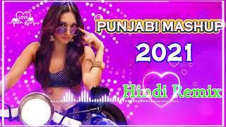 Party  Mashup 2021💘 Top Hits Punjabi Remix Songs 2021💘 Punjabi Nonstop Remix Mashup Songs 2021 - old punjabi songs remix mashup mp3 download