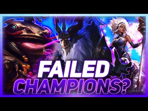 Were These Champions Failures?   League of Legends