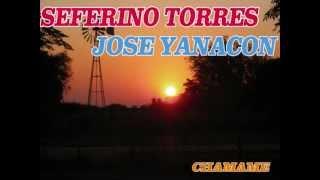 Seferino Torres y Jose yanacon - Chamamé