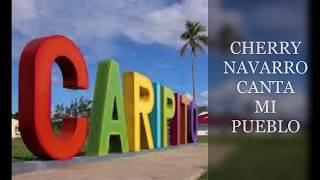 CHERRY NAVARRO. MI PUEBLO