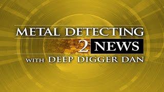 Metal Detecting News 2