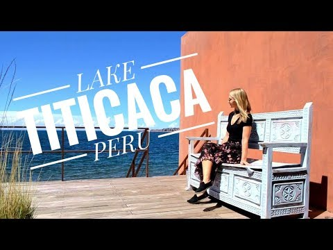 Lake Titicaca - The Titilaka Experience