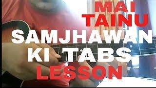 MAI TAINU SAMJHAWAN KI GUITAR TABS LESSON | (humpty sharma ki dulhania)