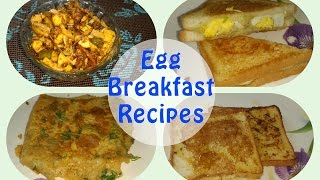 Easy,instant Breakfast recipes with Egg|Cheese Toast|Bread Omelette|French Toast|Chilli Eggs