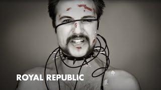Смотреть клип Royal Republic - Tommy-Gun