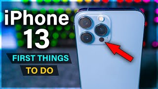 IPhone 13 - First 13 Things To Do ( Tips \u0026 Tricks )