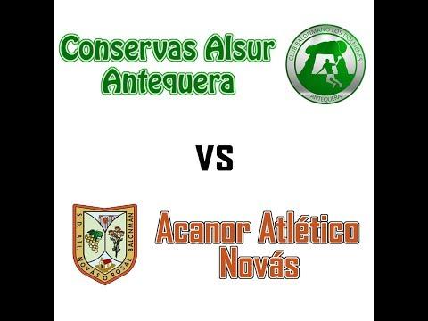 Conservas Alsur Antequera Vs Acanor Atlético Novás