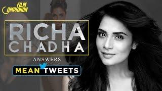 Richa Chadha   Mean Tweets   Film Companion