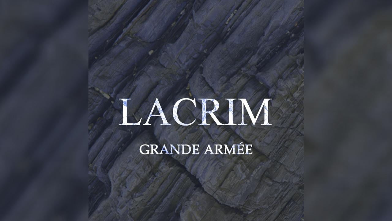 LACRIM ARMÉE TÉLÉCHARGER GRANDE