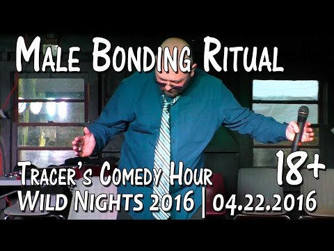 Wild Nights: Male Bonding Ritual (Tracer