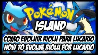 COMO EVOLUIR O RIOLU PARA LUCARIO NO POKEMON ISLAND, FIRE RED, BRICK BRONZE, SUPER FIRE RED E OUTROS