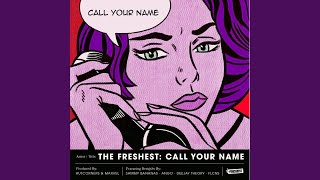 Call Your Name (Deejay Theory Remix)