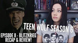 "Download Video Teen Wolf Season 6 Episode 8 ""Blitzkrieg"" Recap & Review MP3 3GP MP4"