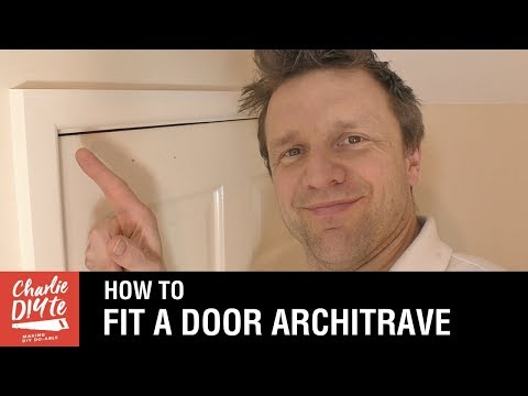 How To Fit A Door Architrave