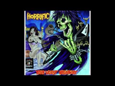 Horrific - Your Worst Nightmare - 2009