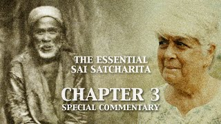 Sai Satcharita | Chapter 3 | Special Commentary