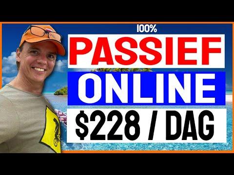 💥100% Passief Online Geld Verdienen – $228 Per Dag💥
