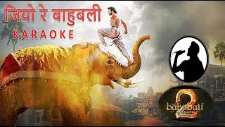 jiyo re baahubali karaoke hindi