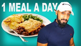 Why you should try One meal a day (OMAD)