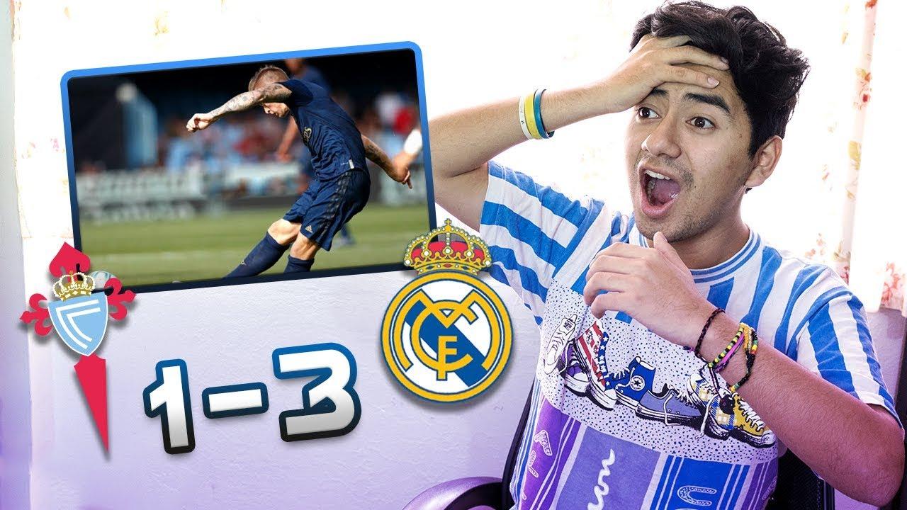 REACCIONANDO A Celta de Vigo vs Real Madrid 1-3 *KROOS BRUTAL*