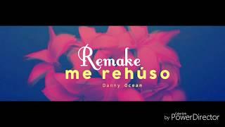 Remake Instrumental - Me Rehuso - Danny Ocean 90% Identico-   Prod. Arkidel Music⚡