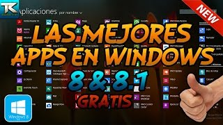 Las mejores Apps para Windows 8 y 8.1 | Review Completo | GRATIS | 2015 HD