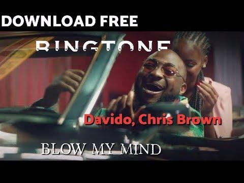 download-free-davido-,-chris-brown---blow-my-mind-ringtone