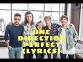 One Direction --  Perfect (Lyrics) || Lyric Video