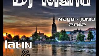 Lo mejor de Mayo y Junio 2012 Latin & Reggaeton by_dJmAnu