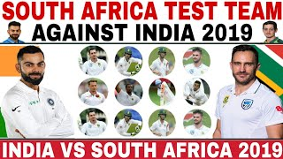 SOUTH AFRICA TEST TEAM SQUAD AGAINST INDIA 2019 | IND VS SA 3 TEST MATCHES SERIES 2019