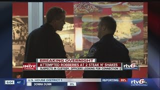 indianapolis police robbers hit pair of north side steak n shake locations