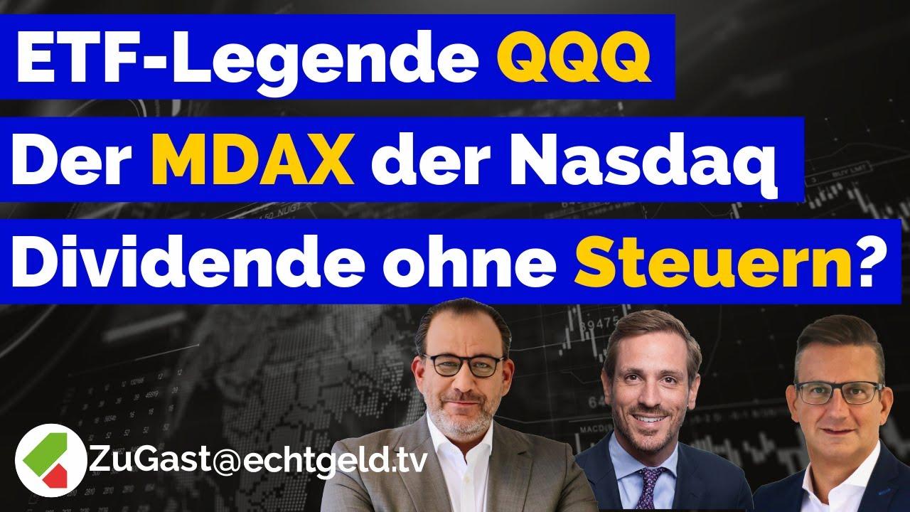 ETF-Legende QQQ   Der MDAX der Nasdaq   Mehr Dividende, weniger Steuern   Interview: Invesco