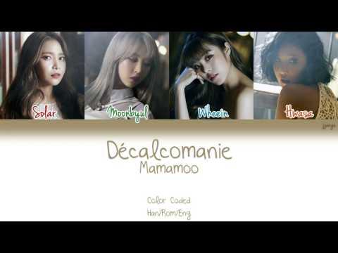 MAMAMOO (마마무) - Décalcomanie (데칼코마니) (Color Coded Han Rom Eng Lyrics)   Jjangu