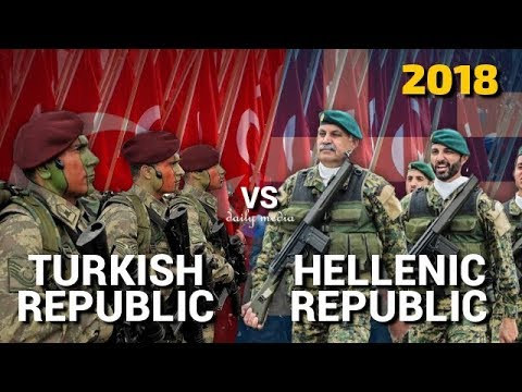 Turkey vs Greece - Military Power Comparison 2018