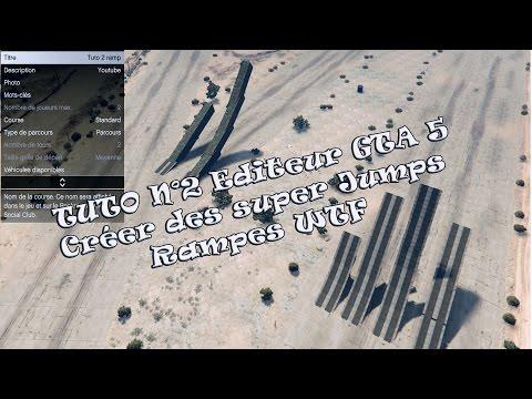 TUTO Editeur GTA 5 online #02 comment poser des rampes WTF et une ligne de départ serrée