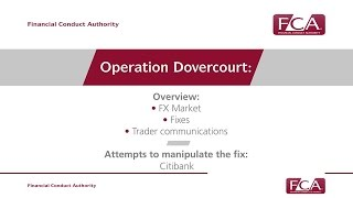FCA's Operation Dovercourt - Citibank FX failings briefing