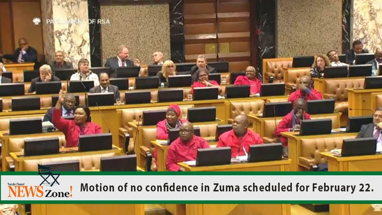 Motion of no confidence in Zuma scheduled for February 22 ...